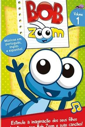 Bob Zoom - Coleção Desenho Infantil Torrent Download