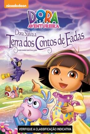 Dora a Aventureira - Dora Salva a Terra dos Contos de Fadas Torrent Download