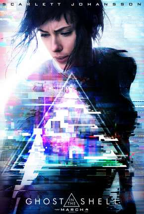 A Vigilante do Amanhã - Ghost in the Shell Torrent Download
