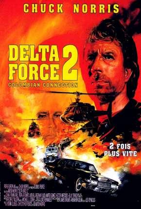 Comando Delta 2 - Conexão Colômbia Torrent Download