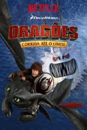 Dragões - Corrida Até o Limite - 3ª Temporada Torrent Download
