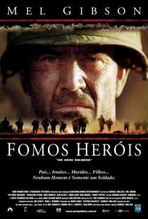 Fomos Heróis - We Were Soldiers Torrent Download