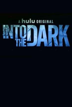Into the Dark - 2ª Temporada Legendada Torrent Download