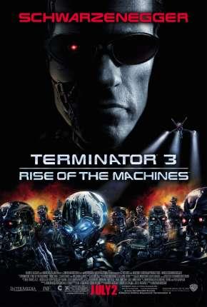 O Exterminador do Futuro 3 - A Rebelião das Máquinas - IMAX Torrent Download
