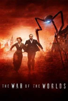 The War of the Worlds - A Guerra dos Mundos 1ª Temporada Legendada Torrent Download