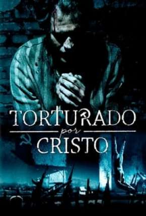 Torturado por Cristo Torrent Download
