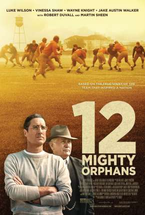 12 Mighty Orphans - FAN DUB Torrent Download