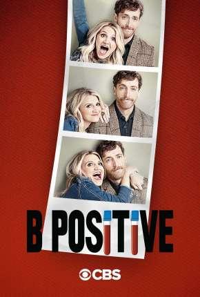 B Positive - 2ª Temporada Legendada Torrent Download