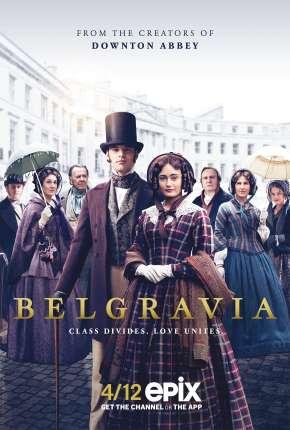Belgravia - 1ª Temporada Torrent Download