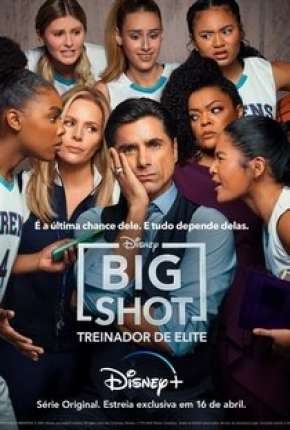 Big Shot - Treinador de Elite - 1ª Temporada Completa Torrent Download