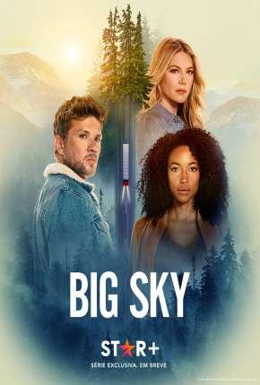 Big Sky - 2ª Temporada Legendada Torrent Download