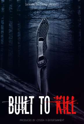 Built to Kill - Legendado Torrent Download
