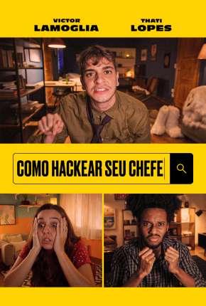 Como Hackear Seu Chefe Torrent Download