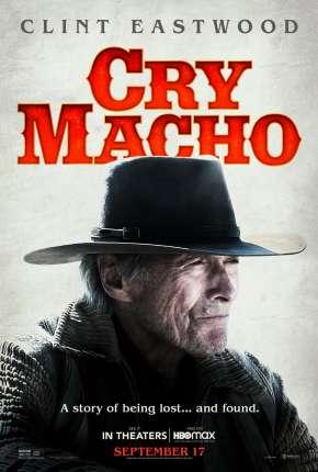 Cry Macho - O Caminho para Redenção - Legendado Torrent Download