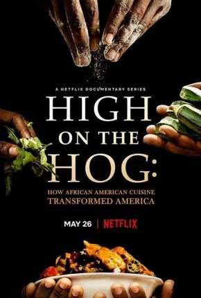 Da África aos EUA - Uma Jornada Gastronômica - 1ª Temporada Completa Legendada Torrent Download