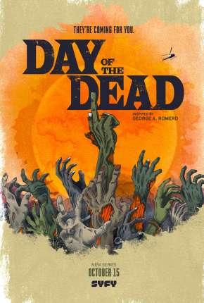 Day of the Dead - 1ª Temporada Legendada Torrent Download