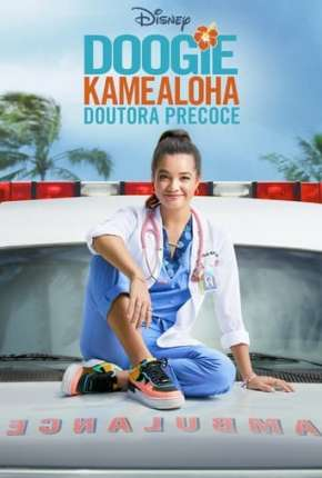 Doogie Kamealoha - Doutora Precoce - 1ª Temporada Legendada Torrent Download