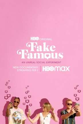 Fake Famous - Uma Experiência Surreal nas Redes Torrent Download