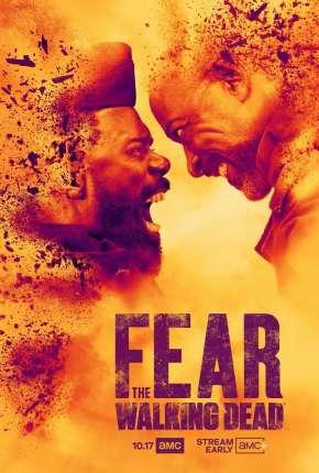Fear the Walking Dead - 6ª Temporada Legendada Torrent Download
