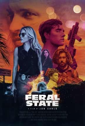 Feral State - Legendado Torrent Download