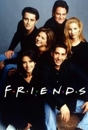 Friends 1ª até 10ª Temporada Torrent Download