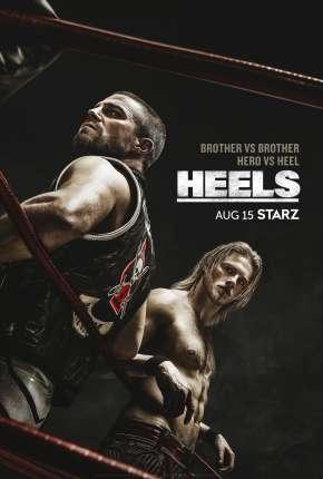 Heels - 1ª Temporada Torrent Download