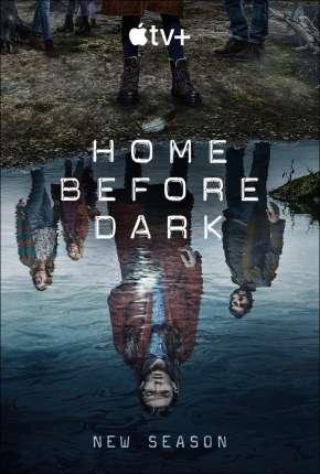 Home Before Dark - 2ª Temporada Torrent Download