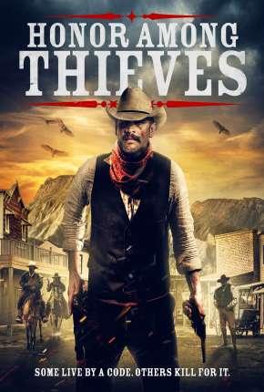 Honor Among Thieves - Legendado Torrent Download