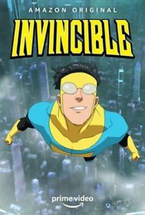 Invincible - 1ª Temporada - Legendado Torrent Download