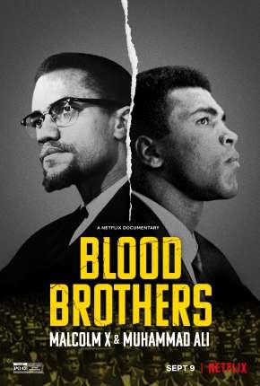 Irmãos de Sangue - Muhammad Ali e Malcolm X Torrent Download