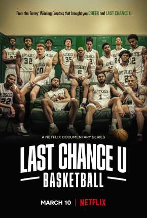 Last Chance U - Basquete - 1ª Temporada Completa Torrent Download