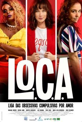 L.O.C.A. - Liga das Obsessivas Compulsivas por Amor Torrent Download