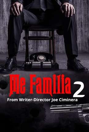 Me Familia 2 - Legendado Torrent Download
