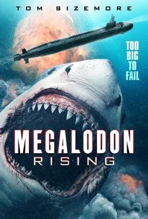 Megalodon Rising - Legendado Torrent Download