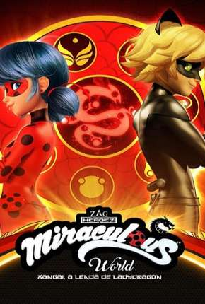 Miraculous World - Xangai, A Lenda de LadyDragon Torrent Download