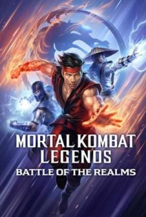 Mortal Kombat Legends - A Batalha dos Reinos Legendado Torrent Download