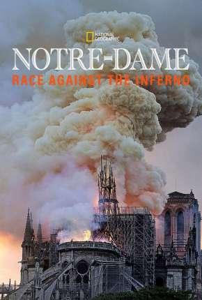 Notre Dame - A Corrida Contra o Fogo - Legendado Torrent Download