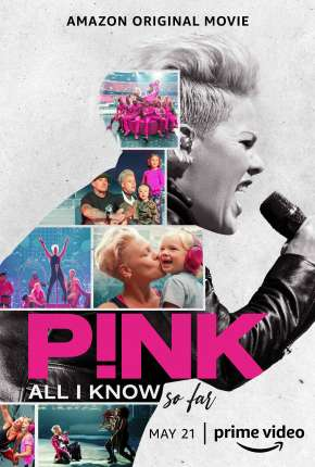 P!nk - All I Know So Far - Legendado Torrent Download