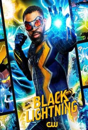Raio Negro - Black Lightning 4ª Temporada Legendada Torrent Download