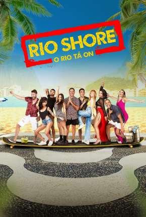 Rio Shore - 1ª Temporada Torrent Download