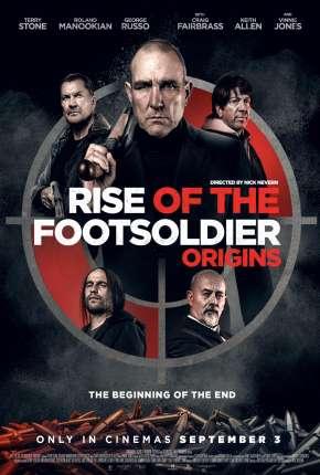 Rise of the Footsoldier - Origins - CAM - Legendado Torrent Download