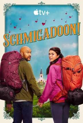 Schmigadoon! - 1ª Temporada Torrent Download