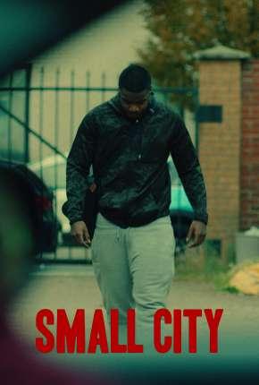 Small City - Legendado Torrent Download