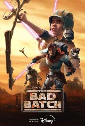 Star Wars - The Bad Batch - 1ª Temporada Torrent Download