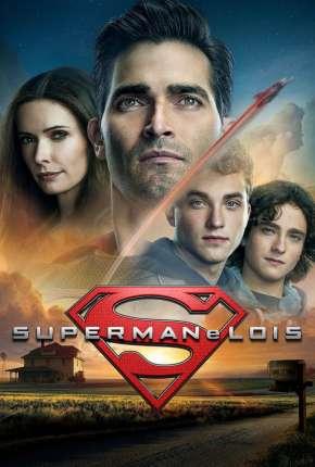 Superman e Lois - 1ª Temporada Legendada Torrent Download
