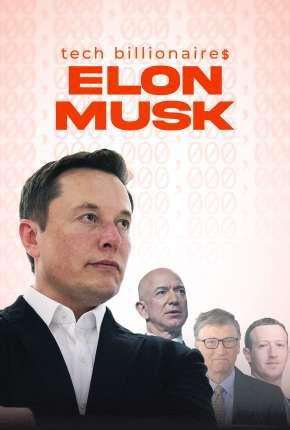Tech Billionaires - Elon Musk - Legendado Torrent Download