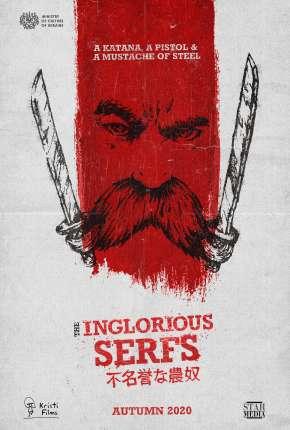 The Inglorious Serfs - CAM - Legendado Torrent Download