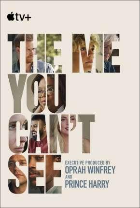The Me You Cant See - 1ª Temporada Completa Legendada Torrent Download