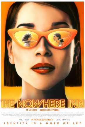 The Nowhere Inn - Legendado Torrent Download
