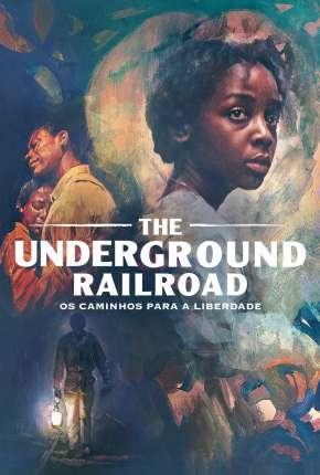 The Underground Railroad - 1ª Temporada Completa Torrent Download